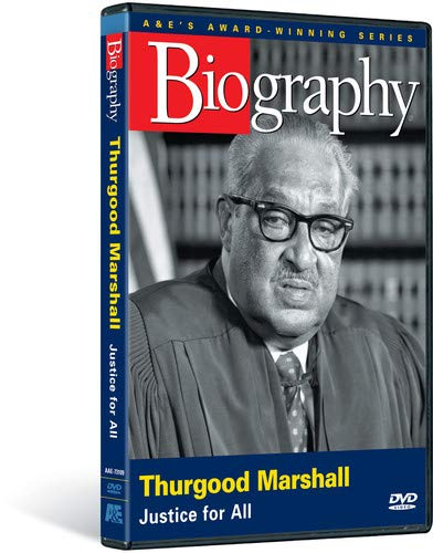 Biography - Thurgood Marshall: Justice for All by A&E