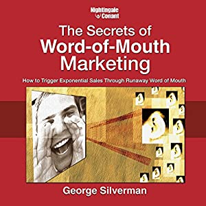 The Secrets of Word-of-Mouth Marketing Audiobook