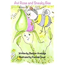 Avi Rose and Sneaky Bee Are Friends