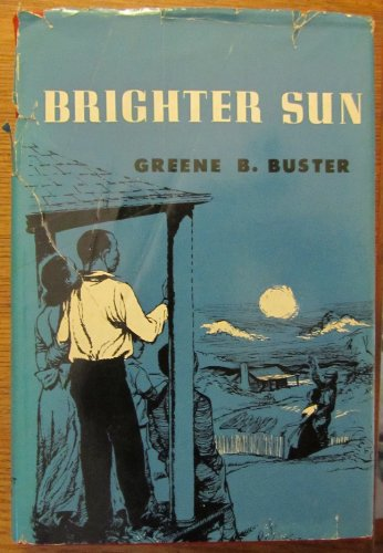 Brighter sun;: An historical account of the struggles of a man to free himself and his family from human ()