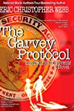 The Garvey Protocol: Inspired by True Events, Eric Webb, 146100134X
