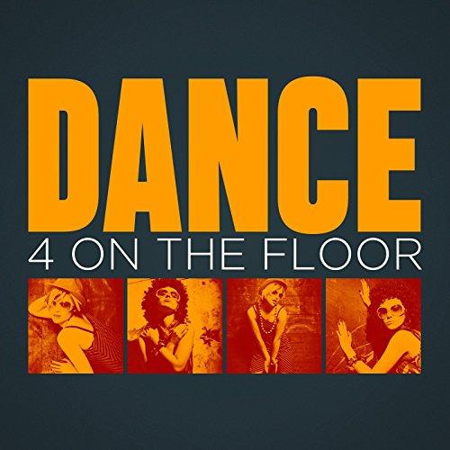 Dance: 4 On the Floor