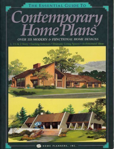 Cheap  The Essential Guide to Contemporary Home Plans: Over 335 Modern & Functional..