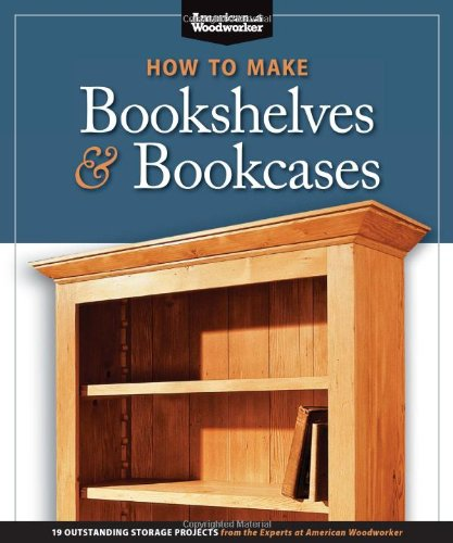 How to Make Bookshelves & Bookcases (Best of AW): 19...