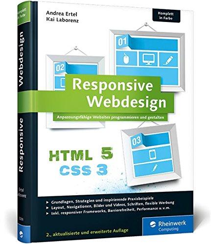 Responsive Webdesign: Anpassungsfähige Websites programmieren und gestalten (Galileo Computing) Gebundenes Buch – 12. Dezember 2014 Kai Laborenz Andrea Ertel 3836232006 COMPUTERS / General
