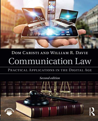 Communication Law: Practical Applications in the Digital Age