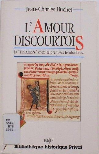 L'amour discourtois: La