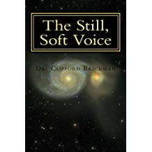 The Still, Soft Voice: Wisdom at the Core of Consciousness