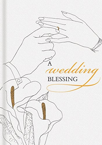 A Wedding Blessing: A Gift Book for Bride and Groom by Brand: Laughing Elephant