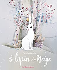 Le lapin de neige par Princesse Camcam
