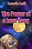 Download The Power of a Love Song: A laugh out loud novel about facing the past and finding love again. in PDF ePUB Free Online