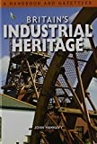 img - for Britain's Industrial Heritage book / textbook / text book