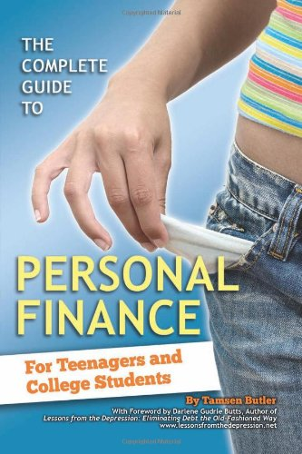 The Complete Guide To Personal Finance  For Teenagers