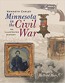 Book Minnesota in the Civil War: An Illustrated History
