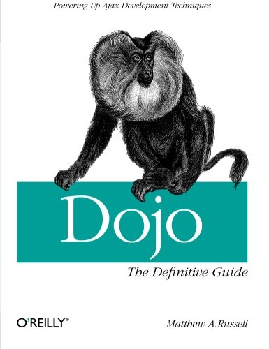 Dojo: The Definitive Guide by Brand: O'Reilly Media