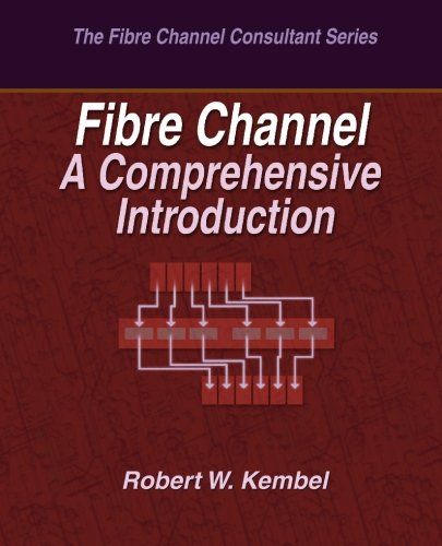 Fibre Channel A Comprehensive Introduction