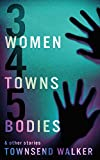 3 Women 4 Towns 5 Bodies
