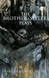 The Brother/Sister Plays, Tarell Alvin McCraney, 1559363495