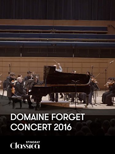 Domaine Forget - Concert 2016