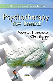 PSYCHOTHERAPYNEW RESEARCH (Psychiatry-Theory, Applications and Treatments)