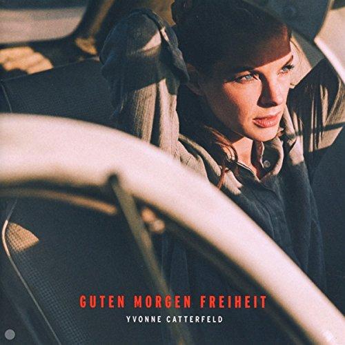Yvonne Catterfeld Guten Morgen Freiheit Amazoncom Music