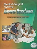 Medical-Surgical Nursing Review Questions, 2nd Edition, Dottie Roberts, 0979502950