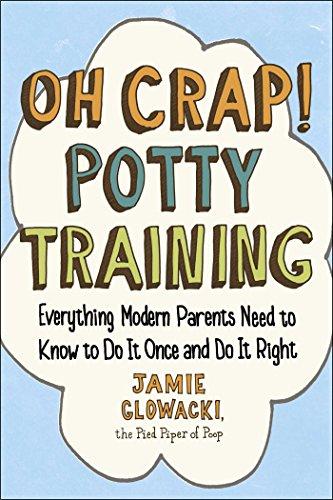 Oh Crap Potty Training Everything ebook product image