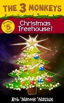 The 3 Monkeys Christmas Treehouse (monkey Tales Book 5)