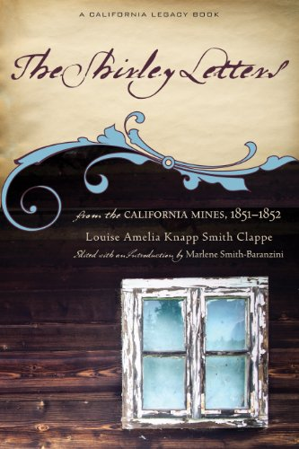 The Shirley Letters from the California Mines, 1851-1852