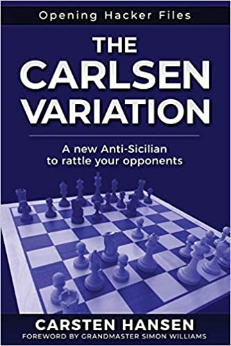 The Carlsen Variation - A New Anti-Sicilian by Carsten Hansen 51MpcP3uxiL._SX331_BO1,204,203,200_