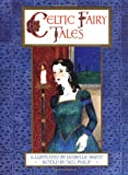 Celtic Fairy Tales, Neil Philip, 0670883875