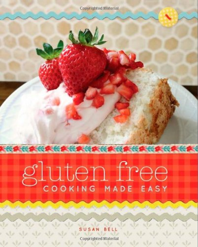 Gluten Free Cooking Made Easy