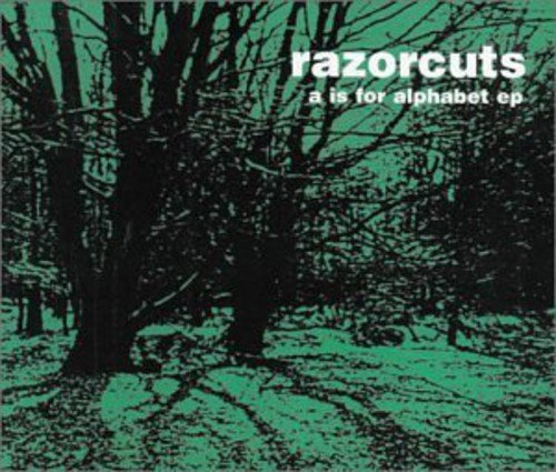 CD : The Razorcuts - A Is For Alphabet (Extended Play)