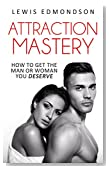 ATTRACTION MASTERY (increase your attractiveness TODAY!): attractive  (The Rapid Results Academy)