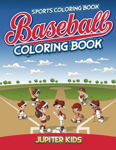 Sports Coloring Book: Baseball Coloring Book