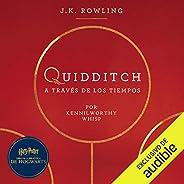 Quidditch a través de los tiempos [Quidditch Through the Ages]: Harry Potter Libro de la Biblioteca Hogwarts