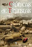 img - for Cr nicas de tinieblas (Cr nica de tinieblas) (Volume 3) (Spanish Edition) book / textbook / text book