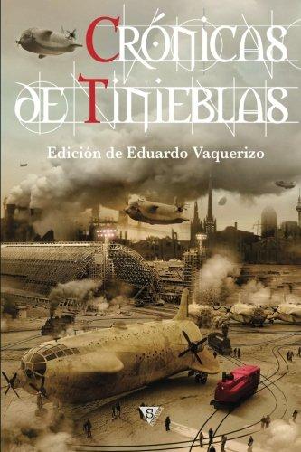 Crónicas de tinieblas (Crónica de tinieblas) (Volume 3) (Spanish Edition)