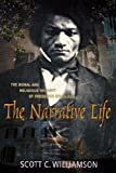 """The Narrative Life - The Moral and Religious Thought of Frederick Douglas"" av Scott C. Williamson"