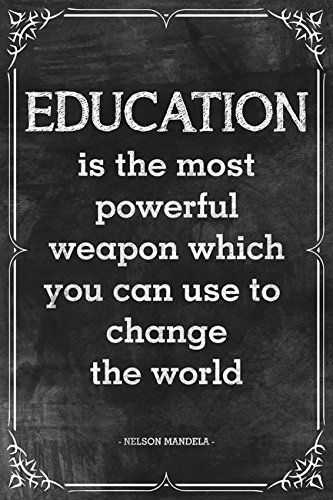 Quote About Education Unique Amazon Nelson Mandela Quote Education Is The Most Powerful
