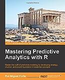 Mastering Predictive Analytics with R