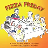 Pizza Friday, Linda Kerschner, 1466308559