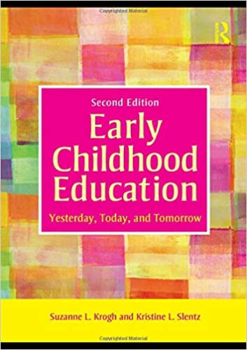 Buy Early Childhood Education Yesterday Today And Tomorrow Book