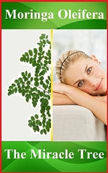 Moringa Oleifera benefits well being nutritional ebook product image