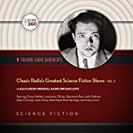 Classic Radio's Greatest Science Fiction Shows, Vol. 2 |  Hollywood 360
