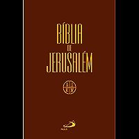 BÍBLIA DE JERUSALÉM EM PORTUGUÊS: BÍBLIA JERUSALÉM