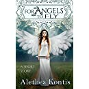 For Angels to Fly: A Short Story