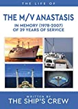 The Life of the M/V Anastasis: In Memory
