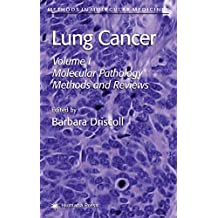 Lung Cancer: Molecular Pathology Methods and Reviews