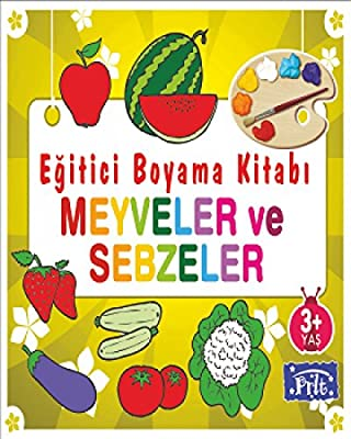 Egitici Boyama Kitabi Meyveler Ve Sebzeler Kolektif Parilti